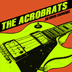 The Acrobrats, Go Down Swinging