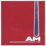 AM, Francophiles & Skinny Ties