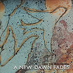 A New Dawn Fades pic