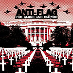 Anti-Flag, For Blood and Empire / Strike Anywhere, Dead FM