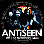 Antiseen, The Boys from Brutalsville