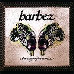 Barbez, Insignificance