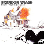 Brandon Wiard, <em>Painting A Burning Building</em>