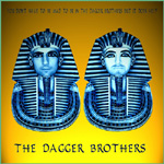 The Dagger Brothers, You Don't Have to Be Mad to Be in The Dagger Brothers but It Does Help