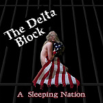 The Delta Block, A Sleeping Nation
