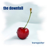 The Downfall, Transporter
