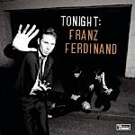 Franz Ferdinand, Tonight