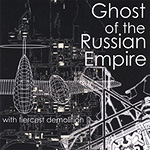 Ghost of the Russian Empire, with fiercest demolition