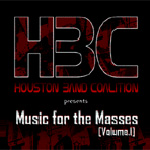 Various Artists, Houston Band Coalition Presents Music for the Masses, Volume 1