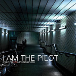 I Am The Pilot, Crashing Into Consciousness