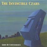 The Invincible Czars, Gods of Convenience