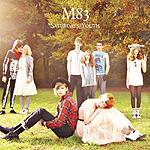 M83, Saturdays=Youth