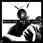 Machine Meets Land pic