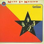 Made in Mexico, Guerillaton