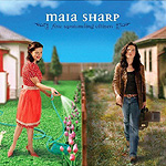 Maia Sharp, Fine Upstanding Citizen