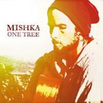 Mishka, One Tree