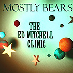 Mostly Bears, The Ed Mitchell Clinic