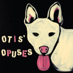 Various Artists, Otis's Opuses
