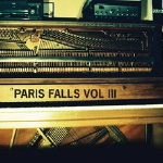 Paris Falls, Volume III