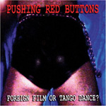 Pushing Red Buttons pic