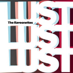 The Raveonettes, Lust, Lust, Lust