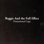 Reggie and the Full Effect pic