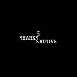 Sharks and Sailors, Sharks and Sailors