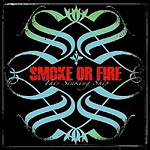 Smoke Or Fire pic