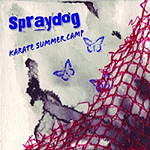Spraydog, Karate Summer Camp