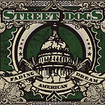 Street Dogs, Fading American Dream