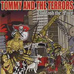 Tommy and the Terrors, Unleash the Fury