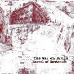 The War on Drugs, Barrel of Batteries EP