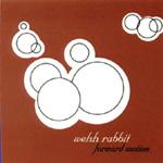 Welsh Rabbit, <em>Forward Motion</em>