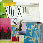 Xiu Xiu, <em>La For&ecirc;t</em>