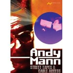 Andy Mann Street Tapes & Cable Access