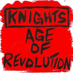 Knights, Age of Revolution EP