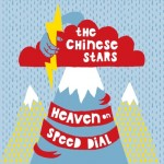 The Chinese Stars, Heaven on Speed Dial