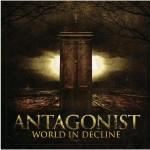 Antagonist, World In Decline