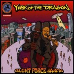 Year of the Dragon, Blunt Force Karma