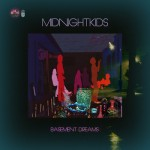 Midnight Kids, Basement Dreams EP