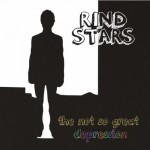 Rind Stars, The Not So Great Depression