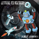 Letters to Voltron, Robot Journey