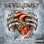 Sevendust, Cold Day Memory