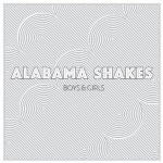 Alabama Shakes, Boys & Girls