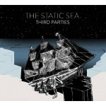 The Static Sea, <I>Third Parties</I>