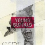Young Buffalo, Young Von Prettylips