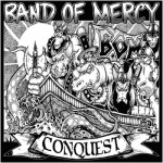 Band of Mercy, Conquest
