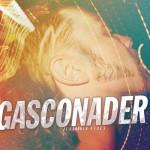 Flashbulb Fires, Gasconader