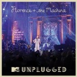Florence + the Machine, <I>MTV Unplugged</I>