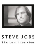 <i>Steve Jobs: The Lost Interview</i>